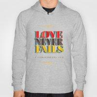 Love Never Fails! Hoody