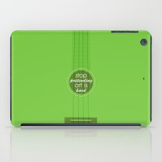 Stop pretending art is hard (green) iPad Case