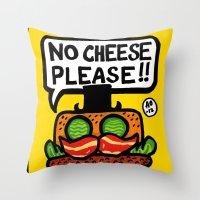 no cheese please! Throw Pillow