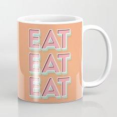 EAT EAT EAT Mug