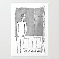 With Or Without You... Art Print