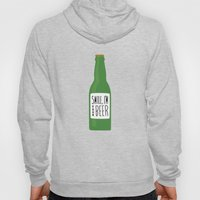 Smile, I'm your beer Hoody