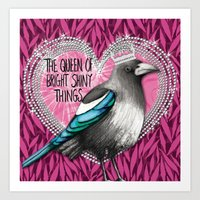 Queen Of Bright Shiny Th… Art Print