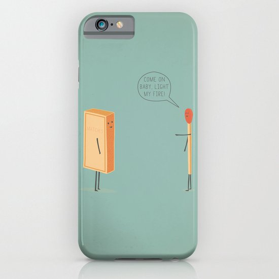 Light My Fire! iPhone & iPod Case
