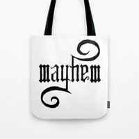 Unleash MAYHEM Tote Bag