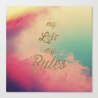 My Life My Rules Canvas Print