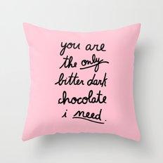 BITTER DARK CHOCOLATE Throw Pillow