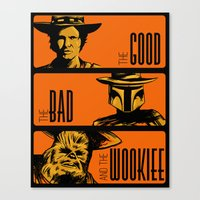 The Good, the bad and the wookiee Canvas Print