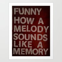 Funny How A Melody Sound… Art Print
