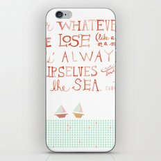 for whatever we lose. .. iPhone & iPod Skin