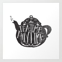 tea Art Prints featuring TEA TIME. ANY TIME. by Matthew Taylor Wilson