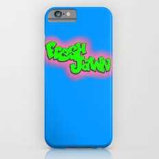 Fresh Jawn iPhone 6s Slim Case