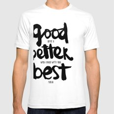 GOOD BETTER BEST SMALL White Mens Fitted Tee