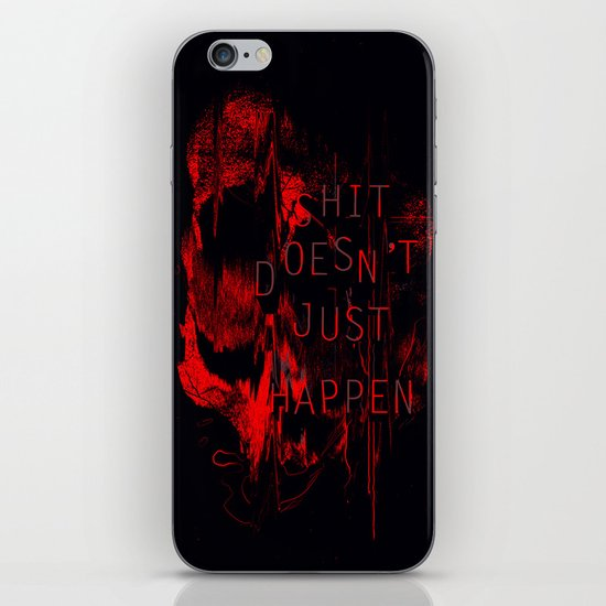 Shit Doesn't Just Happen iPhone & iPod Skin