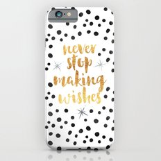 Making Wishes Quote iPhone 6 Slim Case