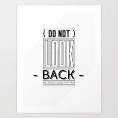 Do Not look back... Art Print