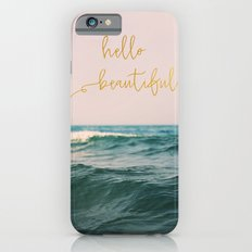 Hello Beautiful (Pink Waves) Slim Case iPhone 6s