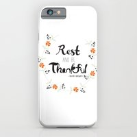 iPhone & iPod Case featuring Rest and Be Thankful by Casey Lynn Designs