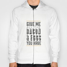 Bacon & Eggs Hoody