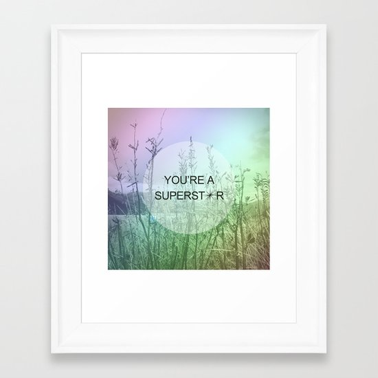 You Are Superstar Framed Art Print