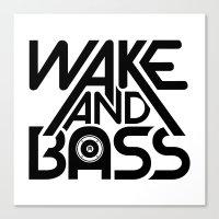Wake And Bass (Black) Canvas Print