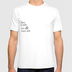 Always have, Always will Mens Fitted Tee SMALL White
