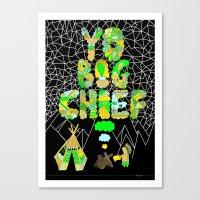 Yo Big Chief Canvas Print