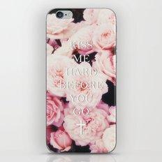 Kiss Me Hard Before You Go iPhone & iPod Skin