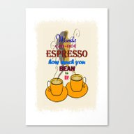 Words Can-not ESPRESSO .… Canvas Print