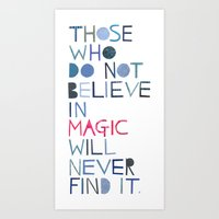Believe In Magic... Art Print