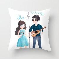 She & Him Throw Pillow