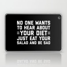 Your Diet Funny Quote Laptop & iPad Skin