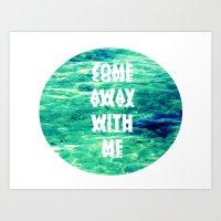 Come Away... Art Print