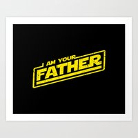 I Am Your Father (yellow… Art Print