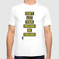 Dreams Be Dreams Mens Fitted Tee White SMALL
