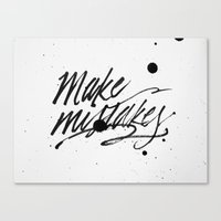 Make Mistakes Canvas Print