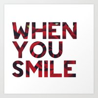 I Smile... Art Print