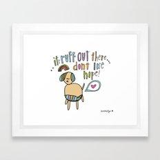 Ruff Love. Framed Art Print