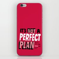Not a Perfect Plan iPhone & iPod Skin