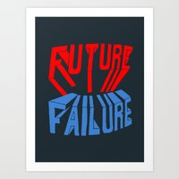 future failure hand lettering Art Print