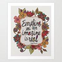 Everything You Can Imagi… Art Print