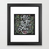 All You Need is Love Chalkboard Art Framed Art Print
