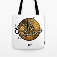 No Barriers Tote Bag