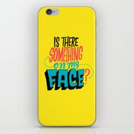 iPhone & iPod Skin featuring Is There Something On My… by Chris Piascik