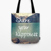 Share your happiness Tote Bag