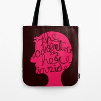 The Adventure Is Here In… Tote Bag