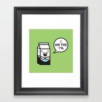 I Am The 1% Framed Art Print