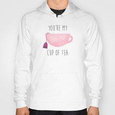 You're My Cup Of Tea Hoody