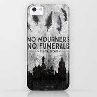 Six Of Crows - No Mourne… iPhone 5c Slim Case