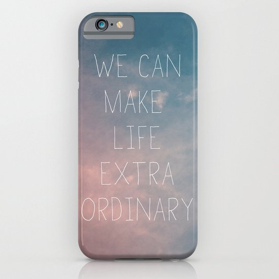 Extraordinary I iPhone & iPod Case